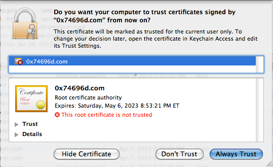 Do you want to trust certificates signed by 0x74696d.com?